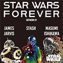 STAR WARS FOREVER: YA DISPONIBLE
