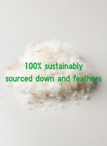 100% sustainably sourced down and feathers