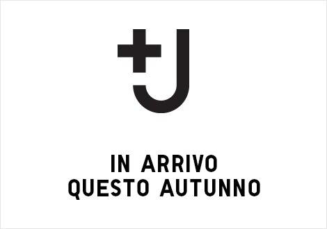 COLLEZIONE +J AUTUNNO-INVERNO | IN ARRIVO