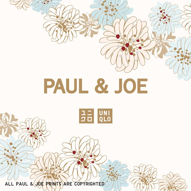 PAUL & JOE FOR UNIQLO | AVAILABLE NOW