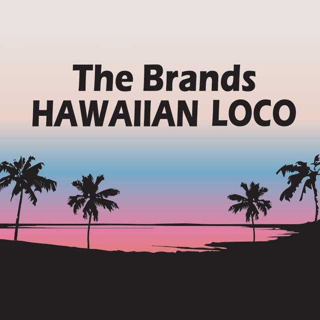 The Brands Hawaiian Loco
